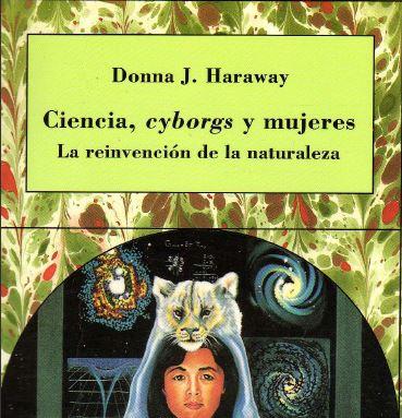 Ciencia, cyborgs y mujeres - Donna J. Haraway