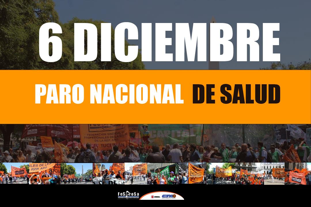 6 de Diciembre -FESPROSA convocaa Paro Nacional de Salud con movilización