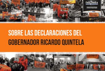 Sobre las declaraciones del Gobernador Ricardo Quintela