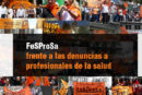 FESPROSA FRENTE A LAS DENUNCIAS A PROFESIONALES DE LA SALUD