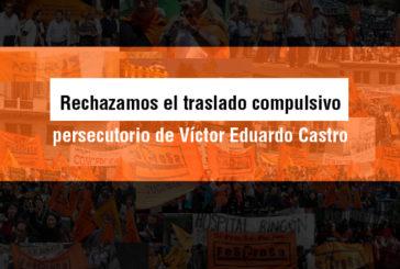 Rechazamos el traslado compulsivo persecutorio de Víctor Eduardo Castro